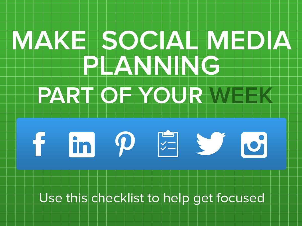 Make Social Media Planning Part of Your Week